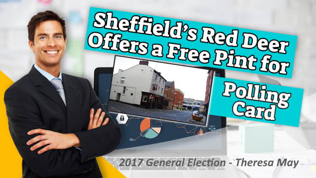 Free pint in exchange for polling card during Theresa May's snap GE 2017.s