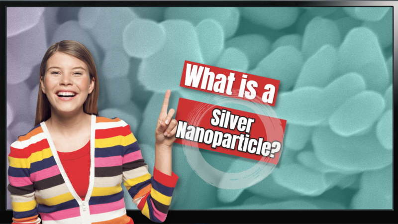 Featured image with text; What is a Silver Nanoparticle?