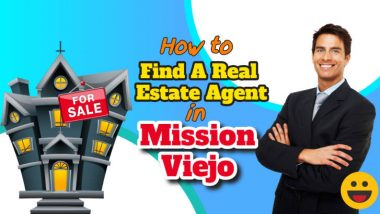 "Image text: ""how to find a real estate agent in Mission Viejo""."