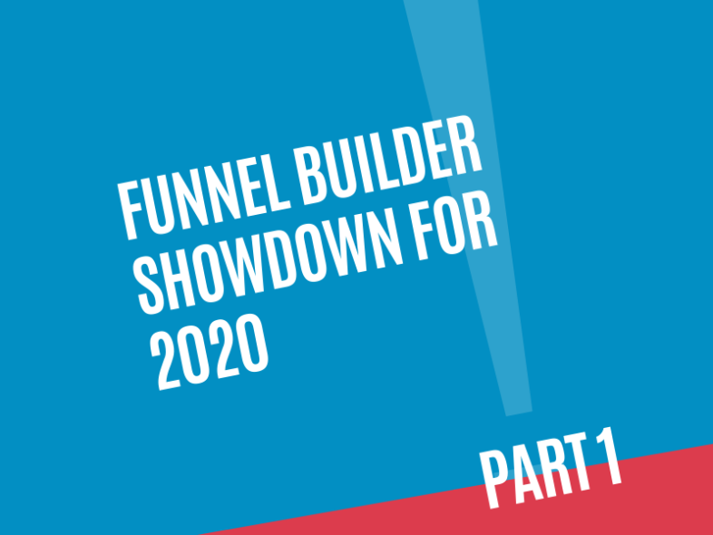 funnelbuildershowdownfor2020realpart1