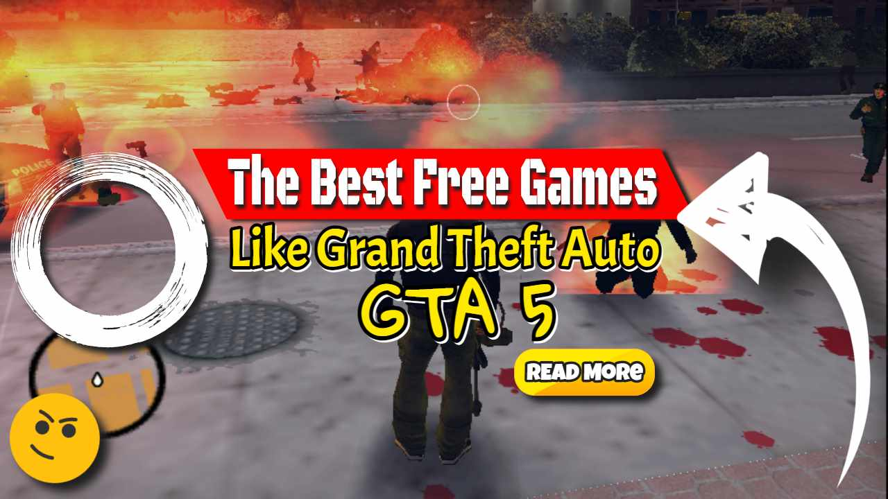 "Image text: ""Best Free games like Grand Theft Auto GTA 5""."