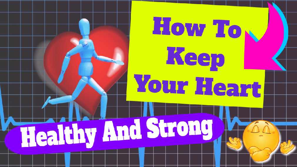 "Featured image text: ""How to keep your heart healthy""."