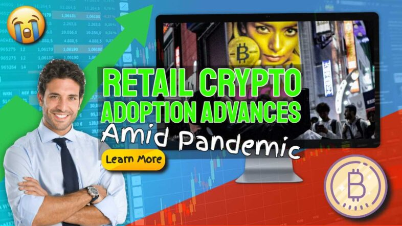 "Featured image: ""Retail crypto advances amid pandemic""."