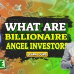 """Featured Image Text: """"What are Billionaire Angel Investors""""."""