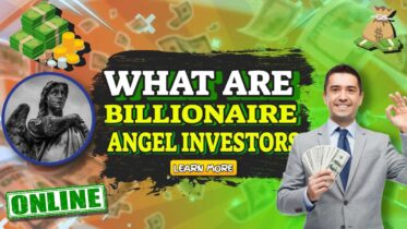 "Featured Image Text: ""What are Billionaire Angel Investors""."