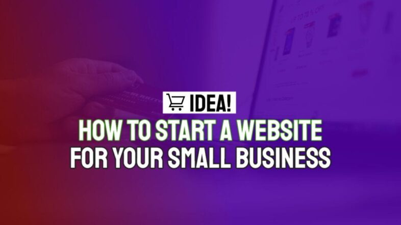 how-to-start-a-website-for-your-small-business-1024x576-1
