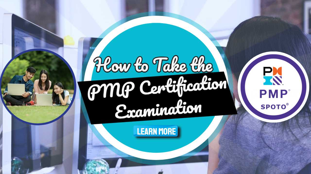 """Image text: """"How to take the PMP Certification Examination""""."""