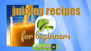 """Inmage text: """"Juicing Recipes for Beginners""""."""